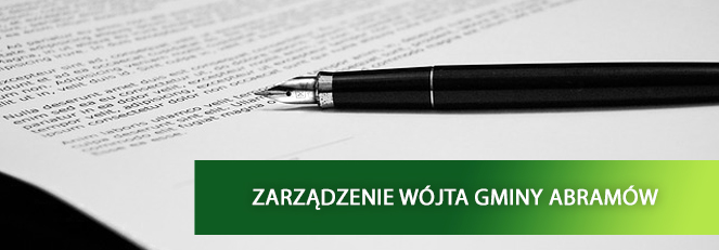 Zarządzenie Nr 4/2019 Wójta Gminy Abramów z dnia 4 stycznia 2019 r.
