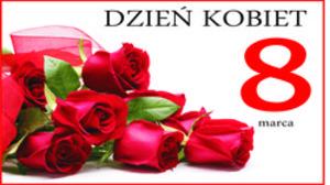 8 MARCA  Dzień Kobiet - Najserdeczniejsze Życzenia!