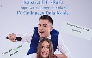 Kabaret FiFa-RaFa  zaprasza na program z okazji  IX Gminnego Dnia Kobiet