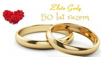 Jubileusz Małżeństwa – Złote Gody - 50 lat razem