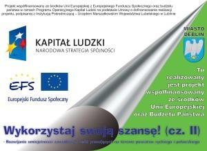 Wykorzystaj swoją szansę! (cz. II) – Rozwijanie umiejętności zawodowych osób pracujących na terenie powiatów ryckiego i puławskiego