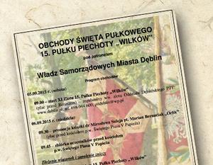 """OBCHODY ŚWIĘTA PUŁKOWEGO 15. PUŁKU PIECHOTY """"WILKÓW"""" 2015"""