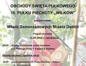 """OBCHODY ŚWIĘTA PUŁKOWEGO 15. PUŁKU PIECHOTY """"WILKÓW"""""""