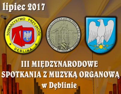 III Międzynarodowe spotkania z muzyką organową - lipiec 2017