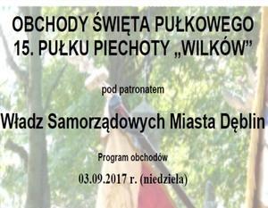 """ŚWIĘTO 15 PUŁKU PIECHOTY """"WILKÓW"""" - 03.09.2017 R."""