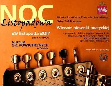 Muzeum Sił Powietrznych w Dęblinie zaprasza na NOC LISTOPADOWĄ - wieczór piosenki poetyckiej -