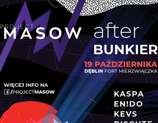 PROJECT MASOW - AFTER BUNKIER