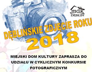 """Konkurs fotograficzny """"Dęblińskie zdjęcie roku"""""""