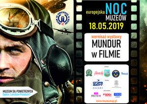 Zaproszenie: Wernisaż MUNDUR W FILMIE - Europejska Noc Muzeów, 18.05.2019 Muzeum Sił Powietrznych w Dęblinie