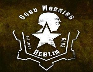 GOOD MORNING, DĘBLIN