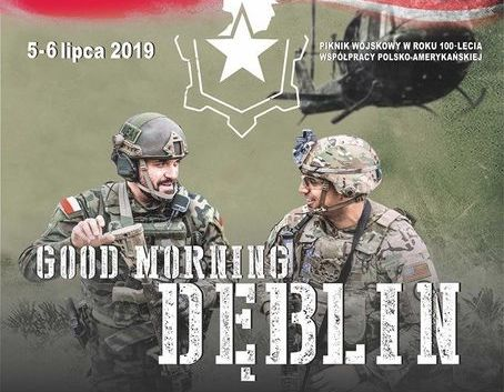 GOOD MORNING DĘBLIN - piknik historyczny 5-6.07.2019 w Dęblinie