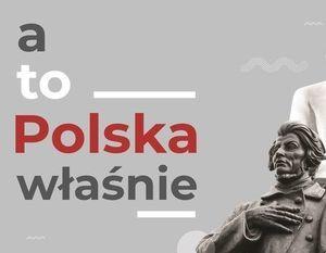 a to Polska właśnie