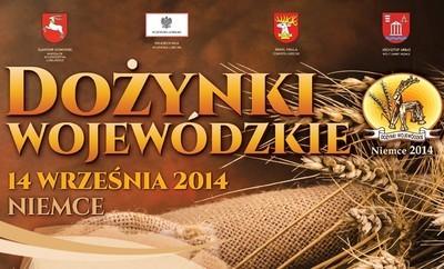 Dożynki Wojewódzkie 2014. Zapraszamy !