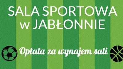 Zarządzenie Dyrektora Gimnazjum Publicznego w Jabłonnie w sprawie wynajmu hali sportowej