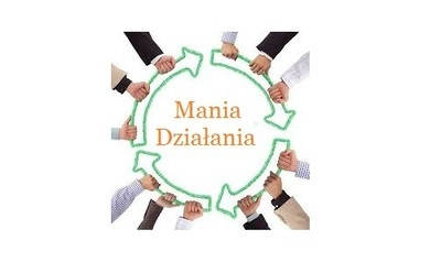 """""""Mania Działania"""" w Chmielu!"""