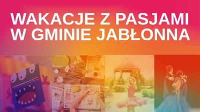 Wakacje z pasjami w Gminie Jabłonna