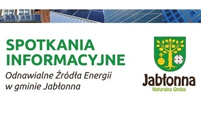 Spotkania informacyjne - Odnawialne Źródła Energii w gminie Jabłonna