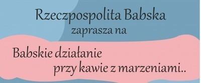 GCK w Piotrkowie zaprasza na Babskie działanie