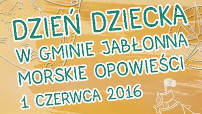 Dzień Dziecka w Gminie Jabłonna - 1 czerwca 2016 r.