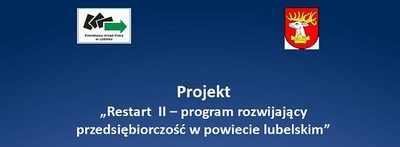 RESTART II - program rozwijający przedsiębiorczość w powiecie lubelskim