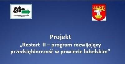 """Projekt  """"Restart II – program rozwijający przedsiębiorczość  w powiecie lubelskim"""""""