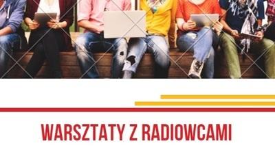 Bezpłatne warsztaty z radiowcami dla młodzieży