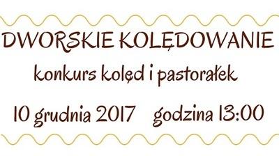 Dworskie Kolędowanie - konkurs kolęd i pastorałek