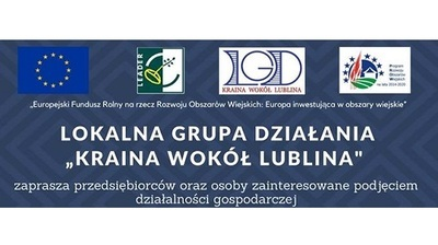 """LGD """"Kraina wokół Lublina"""" - konferencja dla przedsiębiorców"""