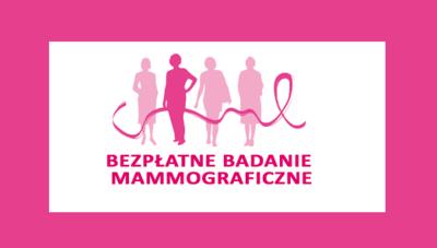 Bezpłatne badania mammograficzne dla kobiet w wieku 50-69 lat