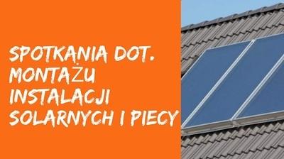 Spotkania dla mieszkańców dot. montażu instalacji solarnych i piecy na biomasę