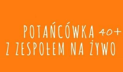 Potańcówka dla dorosłych w Czerniejowie
