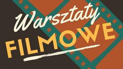 Warsztaty filmowe dla młodzieży w Centrum Kultury