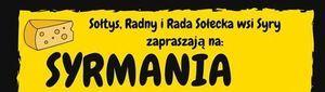 """""""Syrmania"""" - czyli impreza promocyjno-rozrywkowa sołectwa Syry"""