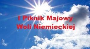 ZAPROSZENIE na: I Piknik Majowy Woli Niemieckiej
