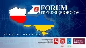 ZAPROSZENIE: na Forum Przedsiębiorców Polska - Ukraina