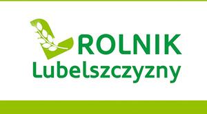 """Konkurs """"Rolnik Lubelszczyzny 2018"""""""