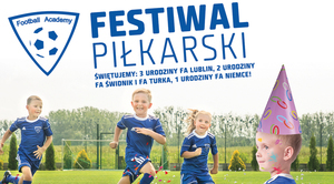 ZAPROSZENIE: na Festiwal Piłkarski Football Academy