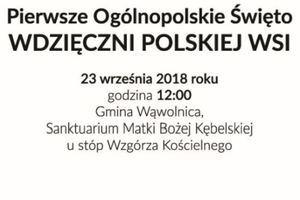 Ogólnopolskie Święto – wdzięczni Polskiej Wsi