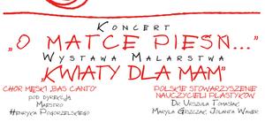 """ZAPROSZENIE: na koncert """"O Matce pieśń..."""""""