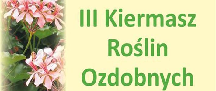 III Kiermasz roślin ozdobnych w LODR w Końskowoli