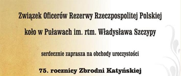 Ocalmy ich od zapomnienia - obchody 75. rocznicy Zbrodni Katyńskiej