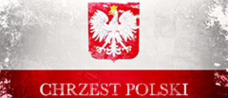 Obchody 1050-lecia Chrztu Polski i Powstania Państwa Polskiego