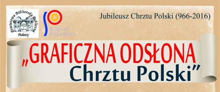 Konkurs plastyczny na logo Chrztu Polski - termin nadsyłania prac do 10 maja 2016 r.