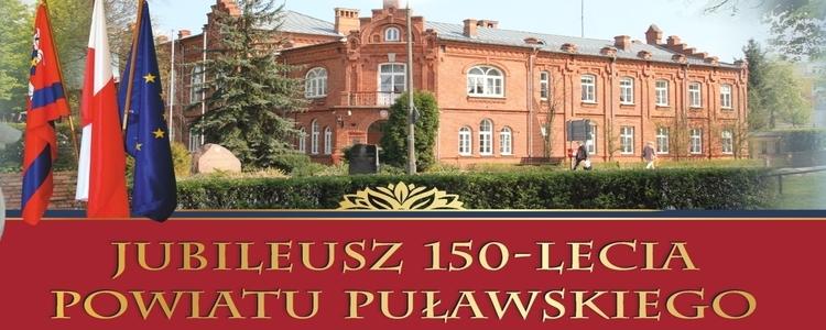 Jubileusz 150 -lecia Powiatu Puławskiego