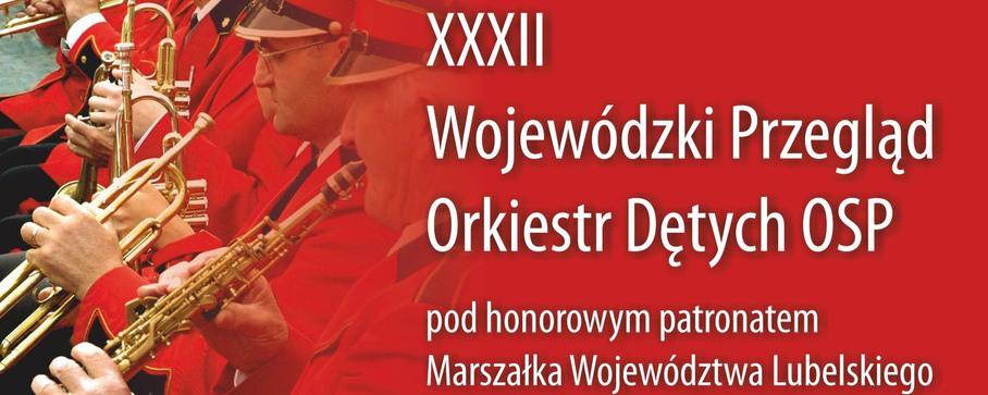 XXXII Wojewódzki Przegląd Orkiestr Dętych OSP
