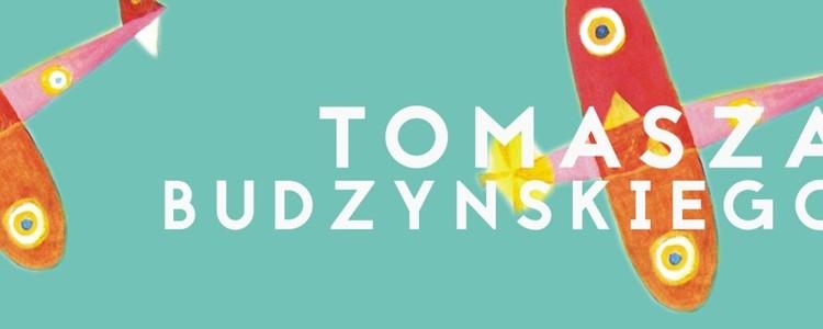 Tomasz Budzyński - Legenda - Wystawa i Koncert