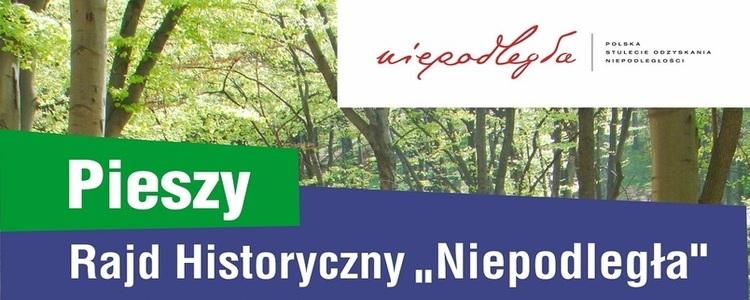 """Pieszy Rajd Historyczny """"Niepodległa"""""""