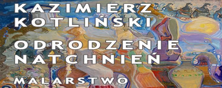 Wystawa Kazimierza Kotlińskiego