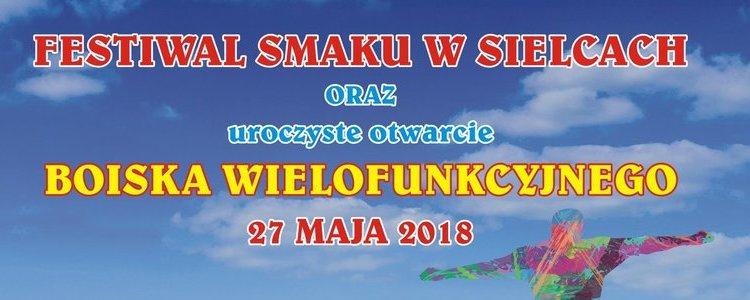 Festiwal Smaku w Sielcach