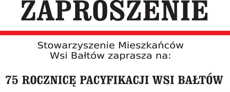 75. Rocznica Pacyfikacji Wsi Bałtów